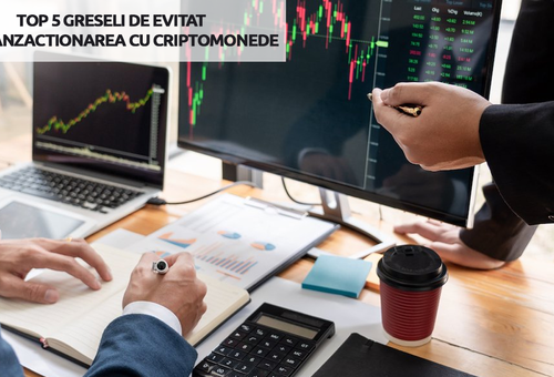 Top 5 greseli de evitat la trading-ul cu criptomonede